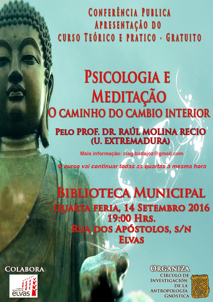 Apertura de Curso en Elvas (Portugal): Psicologia e Meditaçao. O caminho do cambio interior